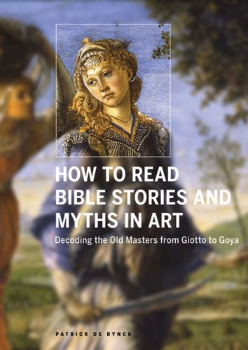 9780810984004: How to Read Bible Stories and Myths in Art: Decoding the Old Masters from Giotto to Goya