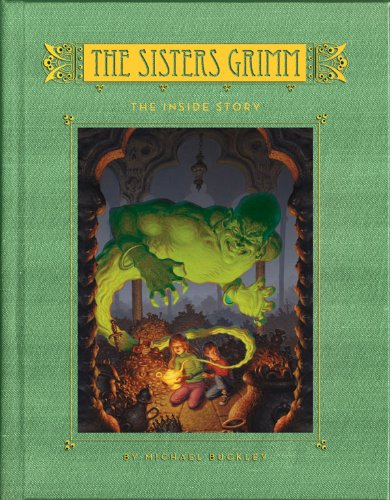 The Sisters Grimm, Book 8: The Inside Story ***SIGNED***: Michael Buckley