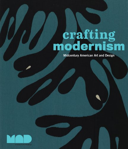9780810984806: Crafting Modernism: Mid-Century Art and Design