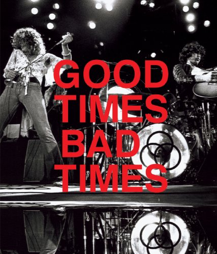 9780810984882: Good Times, Bad Times: Led Zeppelin: A Visual Biography