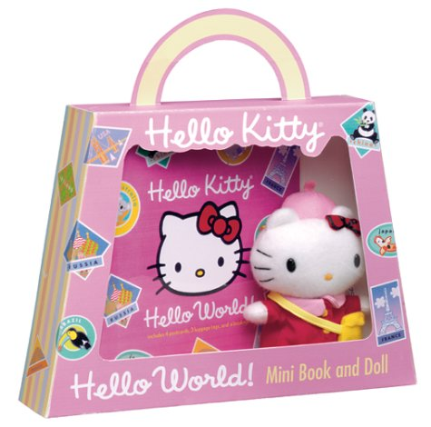 9780810985001: Hello Kitty, Hello World!: Includes Mini Book, Doll, and Cards