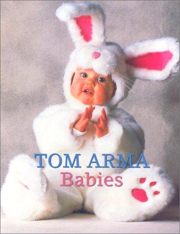 9780810985032: Tom Arma Babies