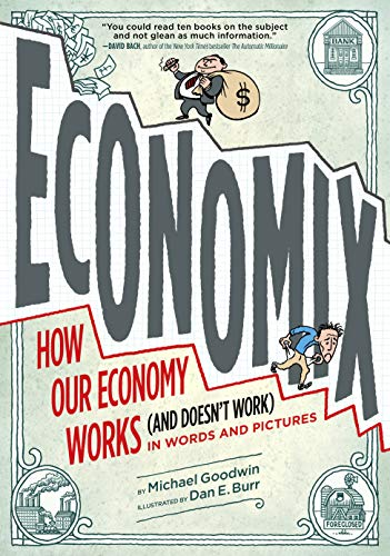9780810988392: Economix: How and Why Our Economy Works: (and Doesn't Work), in Words and Pictures