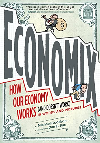 9780810988392: Economix: How and Why Our Economy Works and Doesn't Work, in Words and Pictures