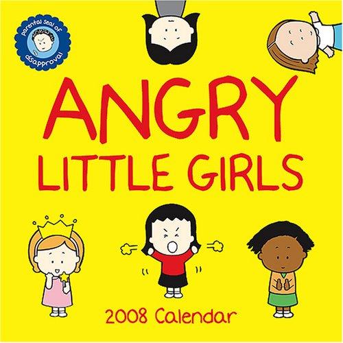 9780810988583: Angry Little Girls 2008 Wall Calendar