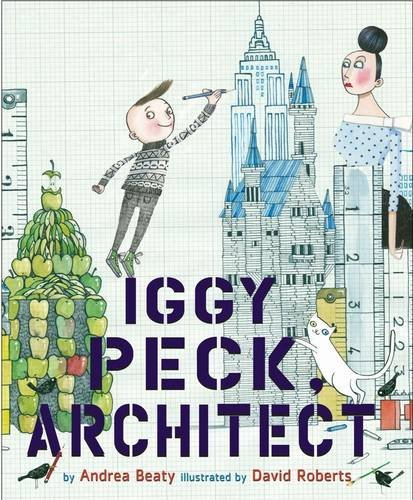 9780810989283: Iggy Peck, Architect