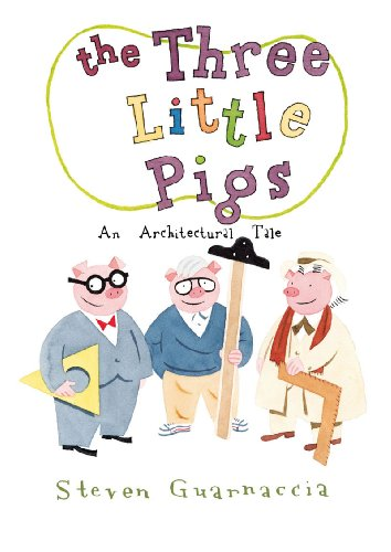 9780810989412: The Three Little Pigs: An Architectural Tale