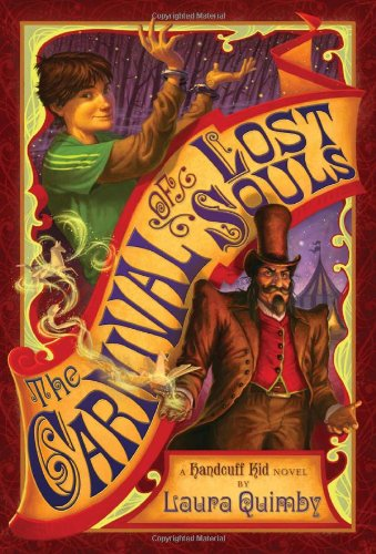9780810989801: The Carnival of Lost Souls: A Handcuff Kid Novel