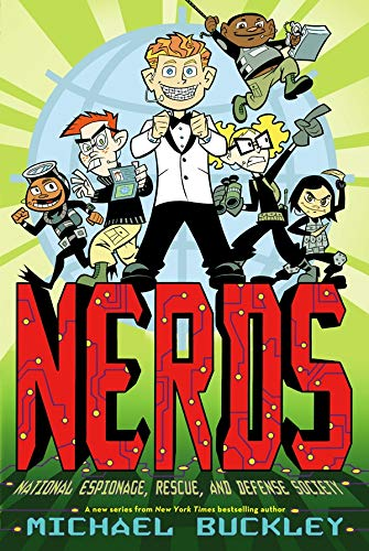 9780810989856: Nerds, Book 1: National Espionage, Rescue, and Defense Society
