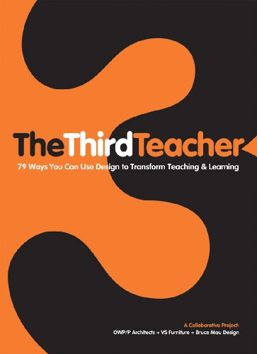 9780810989986: The Third Teacher: 79 Ways You Can Use Design to Transform Teaching & Learning (Architecture)