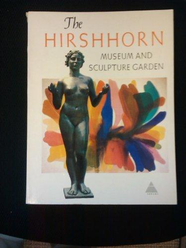 The Hirshhorn Museum and Sculpture Garden, Smithsonian Institution.: New York