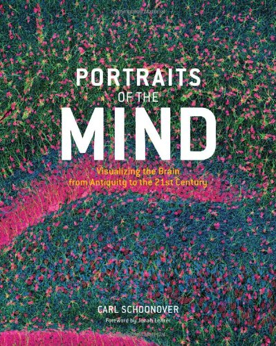 9780810990333: Portraits of the Mind: Vizualizing the Brain from Antiquity to the 21st Century