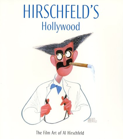 9780810990524: Hirschfeld's Hollywood: The Film Art of Al Hirschfeld