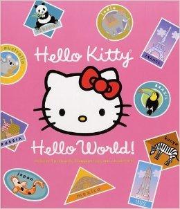 9780810990548: Hello Kitty, Hello World! (Scholastic Edition)