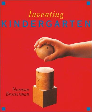 Inventing Kindergarten: Norman Brosterman