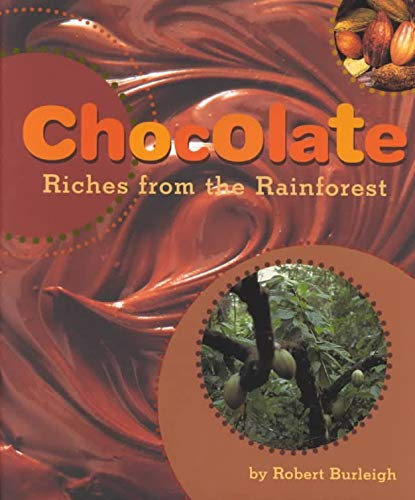 9780810990913: Chocolate Riches From the Rainforest