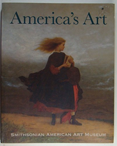 9780810990920: America's Art: Masterpieces from the Smithsonian American Art Museum