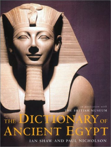 9780810990968: The Dictionary of Ancient Egypt