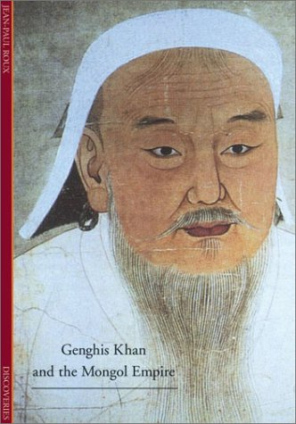 9780810991033: Genghis Khan and the Mongol Empire (Discoveries)