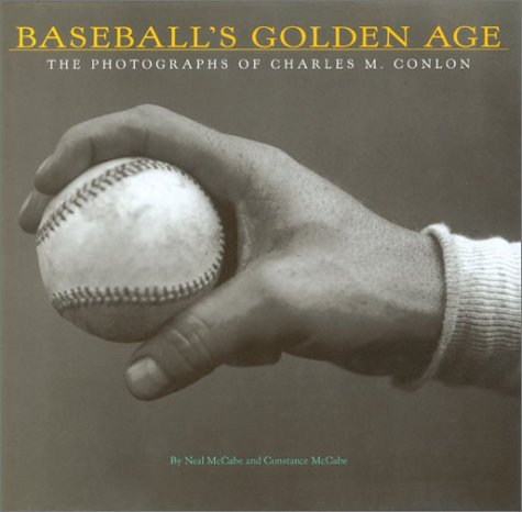 9780810991194: Baseball's Golden Age: The Photographs of Charles M. Conlon