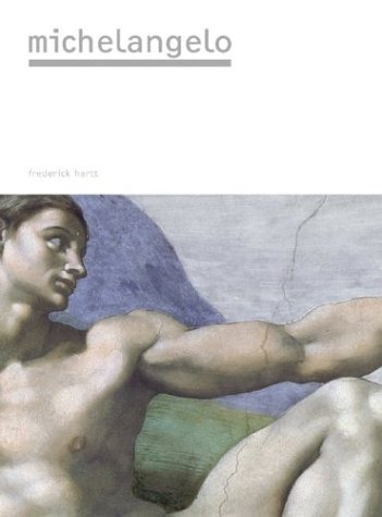 Michelangelo (Masters of Art): Frederick Hartt