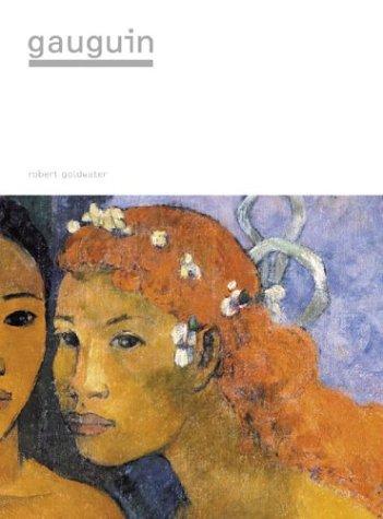 Gauguin (Masters of Art) Robert Goldwater and Eugà ne Henri Paul Gauguin