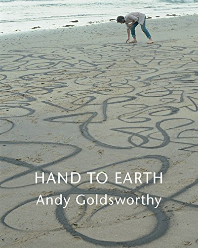 9780810991804: Hand to Earth: Andy Goldsworthy Sculpture 1976-1990