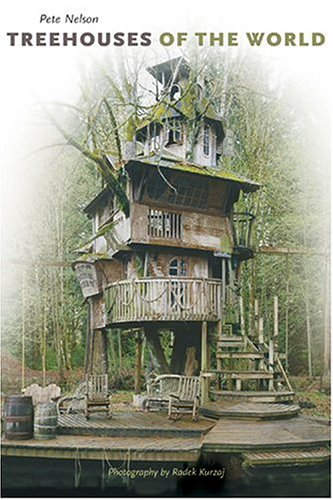 9780810991897: Treehouses of the World