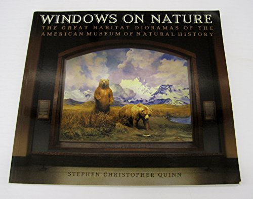 9780810991934: Windows on Nature: The Great Habitat Dioramas of the American Museum of Natural History