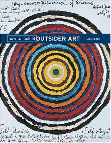9780810992023: How to Look at Outsider Art