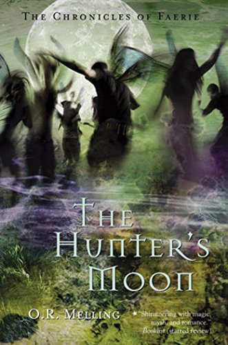 9780810992146: The Hunter's Moon: The Chronicles of Faerie (Amulet)