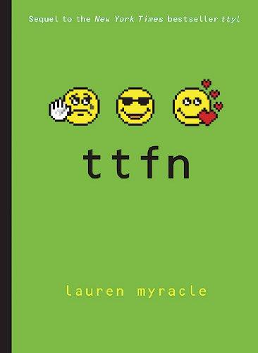 9780810992795: TTFN (Ta-Ta for Now) (Internet Girls)