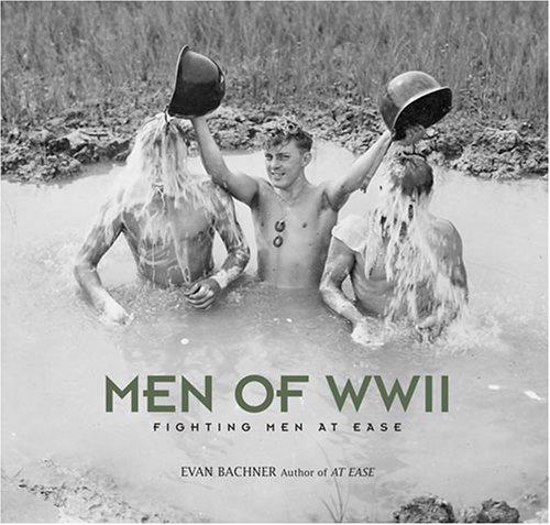 9780810992870: Men of World War II: Fighting Men at Ease
