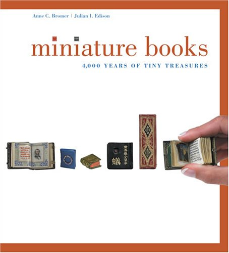 9780810992993: Miniature Books: 4000 Years of Tiny Treasures