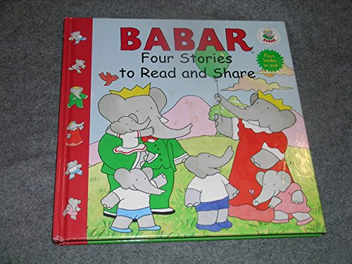 9780810993082: Babar Four Stories to Read & Share