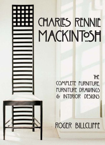 9780810993204: Charles Rennie Mackintosh: The Complete Furniture, Furniture Drawings & Interior Designs