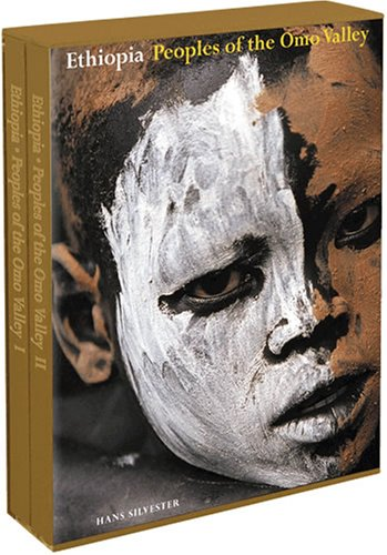 Ethiopia: Peoples of the Omo Valley. (Two Volumes); Custom and Ceremony, Face and Body Decoration: ...