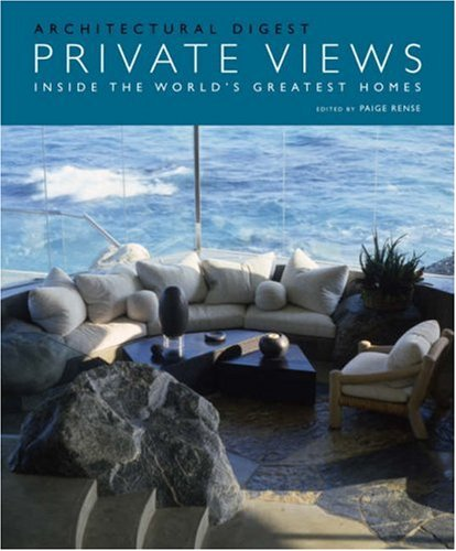 9780810993754: Private Views: Inside the World's Greatest Homes
