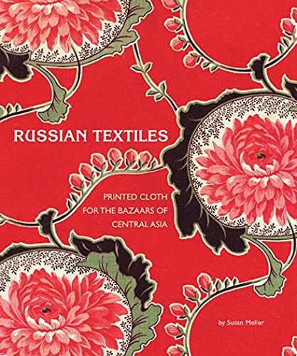 9780810993815: Russian Textiles: Printed Cloth for the Bazaars of Central Asia
