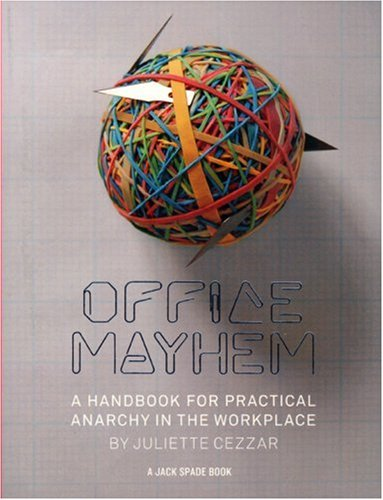 9780810993877: Office Mayhem: A Handbook to Practical Anarchy (Jack Spade Books)