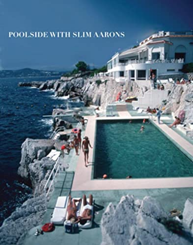 9780810994072: Poolside with Slim Aarons