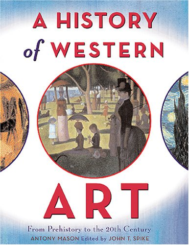 9780810994218: A History of Western Art: From Prehistory to the 20th Century