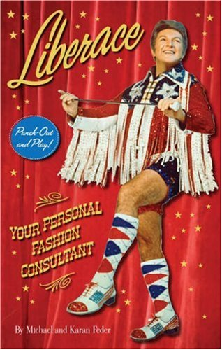 9780810994522: Liberace: Your Personal Fashion Consultant