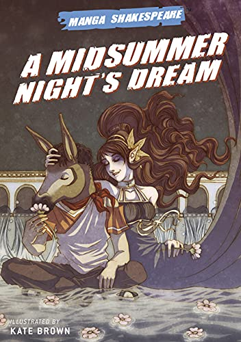 9780810994751: Manga Shakespeare: A Midsummer Night's Dream