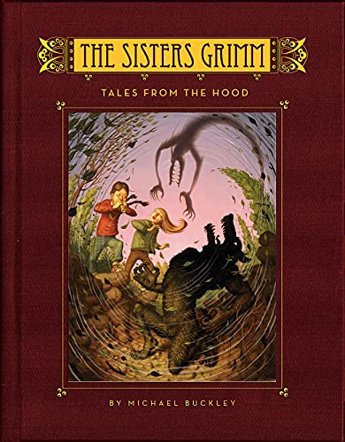 The Sisters Grimm, Book 6: Tales From The Hood ***SIGNED***: Michael Buckley