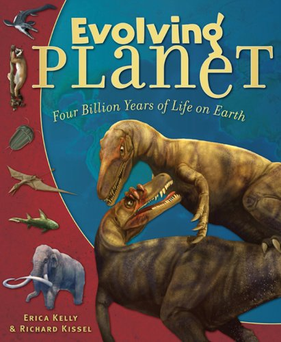 9780810994867: Evolving Planet: Four Billion Years of Life on Earth