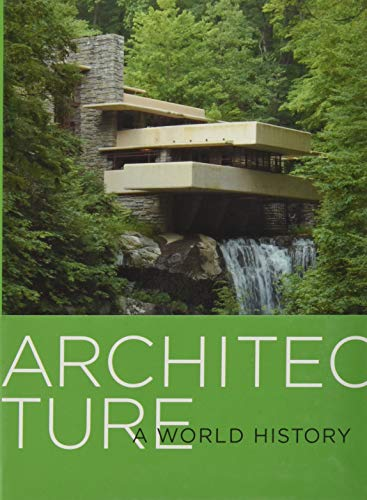 9780810995123: Architecture: A World History
