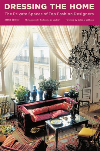 9780810995147: Dressing the Home: The Private Spaces of Top Fashion Designers