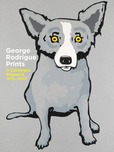 9780810995178: George Rodrigue Prints: A Catalogue Raisonne 1970-2007