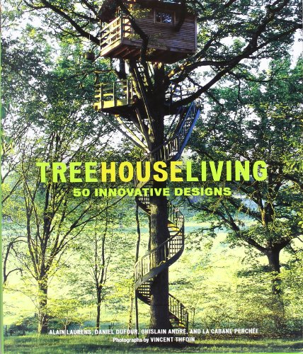 9780810995192: Treehouse Living: 50 Innovative Designs